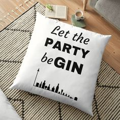 'Let the PARTY beGIN' Floor Pillow by RIVEofficial - Real Time - Diet, Exercise, Fitness, Finance You for Healthy articles ideas Diy Couch, Diy Pillows, Floor Pillows, Decorative Pillows, Throw Pillows, Baby Iphone, Bedding Master Bedroom, Cozy Bed, Bed Styling