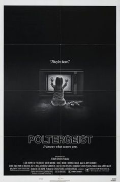 Poltergeist. So cheesy but I loved it.