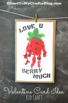 """""""Berry Much"""" Valentine Handprint Card Idea"""