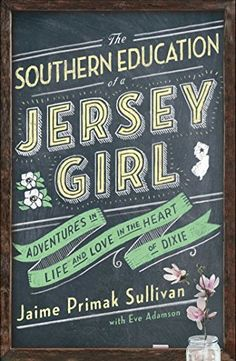 southern education of a jersey girl, jersey belle, #cawfeetawk, win a signed copy Jaime Primak Sullivan