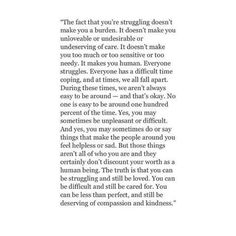 The fact that you are struggling doesn't make you a burden Quotable Quotes, Bible Quotes, Infertility Quotes, Struggle Quotes, Poems Porn, Beautiful Words, True Stories, Life Lessons, Wise Words