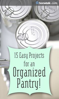 15 Easy Projects for an Organized Pantry!
