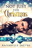 Not Just For Christmas by Annabelle Jacobs (Author) #LGBT #Kindle US #NewRelease #Lesbian #Gay #Bisexual #Transgender #eBook #ad