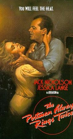 Directed by Bob Rafelson.  With Jack Nicholson, Jessica Lange, John Colicos, Michael Lerner. The sensuous wife of a lunch wagon proprietor and a rootless drifter begin a sordidly steamy affair and conspire to murder her Greek husband.