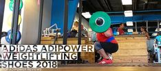 Fitness Equipment: Adidas Adipower Weightlifting Shoes 2018 - Top Adi...