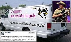 Underneath the van's racist title is the slogan: 'We move your s*** like it was our's'. Nugent, 67, said he was simply praising a 'brilliant entrepreneur' and a 'clever bussiness' with the image.