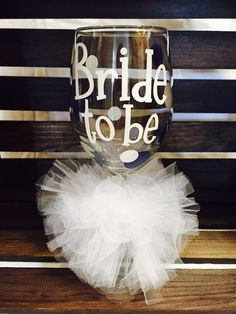 A personal favorite from my Etsy shop https://www.etsy.com/listing/249004705/bride-to-be-wine-glass