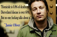 Jamie Oliver Jamie Oliver, Food revolution, Feed me better