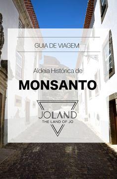 Um Guia de Viagem sobre a aldeia histórica de Monsanto. Como chegar até lá, o que visitar, onde ficar e onde comer!