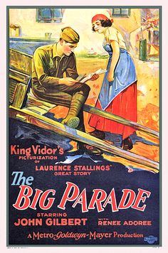 The Big Parade (1925) John Gilbert, Renee Adoree - directed by King Vidor - silent film poster