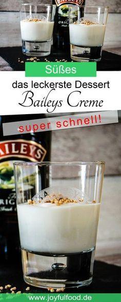 Rezept für das ultimativ leckerste Dessert: Baileys Creme. Wenn ihr Irish Cream Likör liebt, dann ist dieses süße Gericht genau das Richtige! #Baileys #irishcream #likör #dessert #leckerste #einfach #schnell #schnellesdessert #süßes #rezept #lecker #partyfood #partyrezept