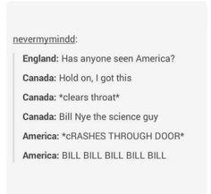 BILL BILL BILL BILL BILL BIL NYE THE SCIENCE GUY!