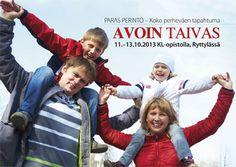 """Paras perinto - Koko perheväen tapahtuma: """"AVOIN TAIVAS""""   Evankelioikaa kansa evankelioimaan kansoja"""