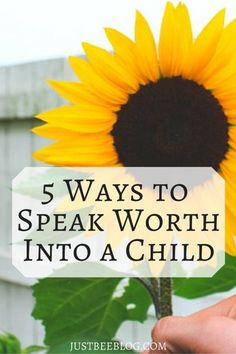 5 Ways to Speak Worth Into a Child - How to be encouraging to others, no matter their age! - Just Bee