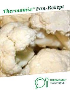 Blumenkohlsuppe von Jessica. Ein Thermomix ® Rezept aus der Kategorie Suppen auf www.rezeptwelt.de, der Thermomix ® Community.