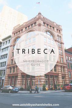 Neighborhood Guide | TriBeca