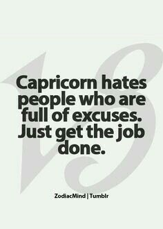 I hate excuses after excuse. They no longer become valid after the 3rd one. JUST GET UP AND DO IT!