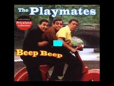 The Playmates - Beep Beep (Roulette 4115 - 1958)