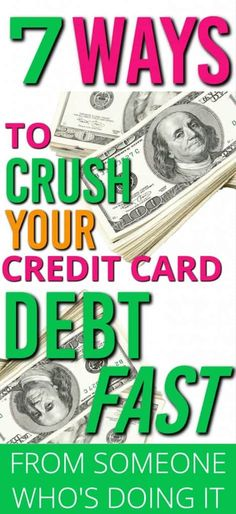 Ways to Pay Off Credit Card Debt: 7 Things I'm Doing to Crush My Credit Card Debt Quickly