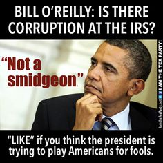 """2/6/14 - Obama IRS. He's a pathological liar who likely actually BELIEVES what he is saying at the time. The truth at is were just shifts or gets """"confused"""" depending on the situation. More B.S. from the liar-in-chief!"""