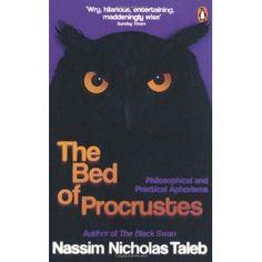"Nicholas Nassim Taleb: ""The Bed of Procrustes"""