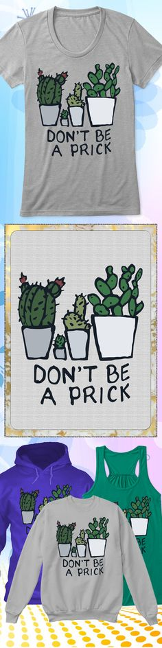 Dont be a Prick - Limited edition. Order 2 or more for friends/family & save on shipping! Makes a great gift!