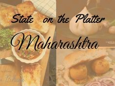 State on the Platter - Maharashtra, 15 truly Maharashtrian dishes which you must try. by Plattershare on Plattershare
