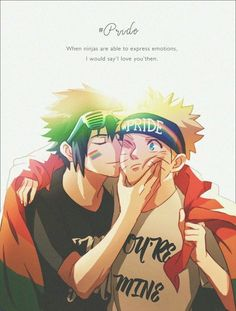 When ninjas are able to express emotions, I would say 'I love you' then, text, Pride, Sasuke, Naruto, SasuNaru, yaoi, kiss, rainbow, flag; Naruto