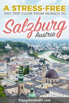 Munich to Salzburg Day Trip Guide: Transport Options + Itinerary Backpacking Europe, Europe Travel Guide, Travel Guides, Travel Destinations, Innsbruck, Austria Travel, Germany Travel, Visit Austria, European Destination