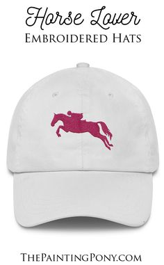 Cute Hats for the Horse Lover Equestrian! - Hot Pink Jumping Horse embroidered ball cap with classic non-structured style. Great gifts for the hunter jumper, showjumping, eventing horseback riding horse lovers. Show horse show jumping - choose from 7 colors!