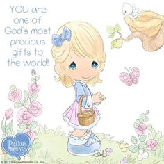 YOU are one of God's the most precious gifts in the world and to me too! Love and hugs. XOXO's