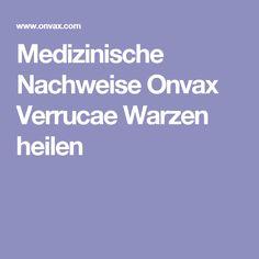 Medizinische Nachweise Onvax Verrucae Warzen heilen
