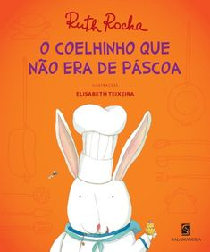 o-coelhinho-que-nao-era-da-pascoa Infant Activities, Writing Activities, Fairy Tales For Kids, Literary Quotes, 9 Year Olds, Educational Games, Great Books, Easter Crafts, Games For Kids