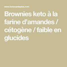 Brownies keto à la farine d'amandes / cétogène / faible en glucides Paleo, Keto, Brownies, Almond Flour, Almonds, Cake Brownies, Beach Wrap, Paleo Food