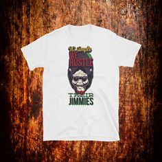 It's Simple We Rustle Their Jimmies Shirt | Meme Shirt | Gorilla Shirt | Funny Quote Shirt | Meme Gift by 2Steps2Fashion on Etsy