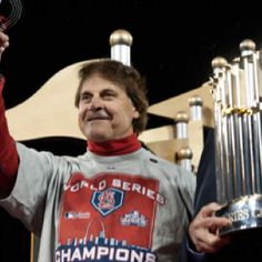 Tony LaRussa-St. Louis Cardinals --You've come a long way, baby, to get what you got.