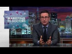 "Last Week Tonight with John Oliver: ""Marketing to Doctors: Pharmaceutical companies  spend billions of dollars marketing drugs to doctors.We have a few issues with that."""