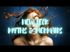 New Deck ~ Myths & Mermaids 🧜🏼♀️ - YouTube