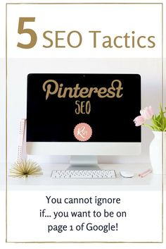 Learn About SEO & Keywords Plus Discover 5 Pinterest SEO Tactics You Cannot Ignore | Dee Smith Pinterest Account Manager from Rosie Social Media explains where you need to inject that SEO juice to help rank your business on both Pinterest and Google