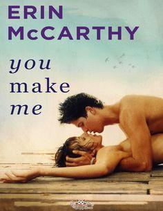 YOU MAKE ME, ERIN McCARTHY  http://bookadictas.blogspot.com/2014/09/you-make-me-erin-mccarthy.html