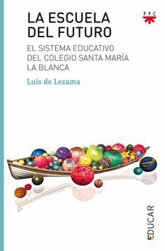 Libro donde se invita a reflexionar sobre la escuela del futuro. Free Apps, Audiobooks, Ebooks, Editorial, Barbie, Collection, Products, World, New Books