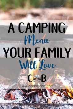 This is a weekend Camping Menu that Your Family Will Love. Budget friendly and picky eater approved with a bonus printable. #camping #outdoors #mealplan #menuplanning #menu #recipes #printable