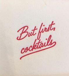 "vintage script typography - ""but first, cocktails"""