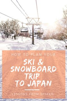 Planning a ski trip to Japan? Don't make the same mistakes we made!