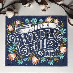 Live a WONDER FULL LIFE... ______ typegang.com #typegang #typography #handtype #graphicdesign #typeface #handlettering #customtype #lettering #design #font #handmade #art #arte