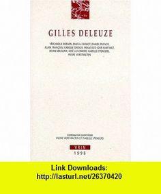 Gilles Deleuze (9782711613649) Isabelle Stengers , ISBN-10: 271161364X  , ISBN-13: 978-2711613649 ,  , tutorials , pdf , ebook , torrent , downloads , rapidshare , filesonic , hotfile , megaupload , fileserve