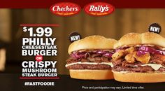 FAST FOOD NEWS: Checkers and Rally's Philly Cheesesteak Burger and Crispy Mushroom Steak Burger
