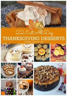 22 Thanksgiving Dessert Recipes you will want to eat all day! Plenty of sweet Thanksgiving treats to serve with Thanksgiving dinner!  |  OHMY-CREATIVE.COM