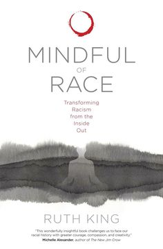 """""""To understand racial habits of harm — the ways we avoid more genuine connection and healing as individuals and racial groups — is to dive below our knee-jerk responses, beneath the words themselves, to examine our conditioning."""" — Ruth King. Click through to read about the book Mindful of Race. - MindfulSpot #MindfulSpot #mindfulness #meditation #spirituality #book Mindfulness Books, Mindfulness Practice, Mindfulness Activities, Good Books, Books To Read, Radical Acceptance, King Book, Book Challenge, Libros"""