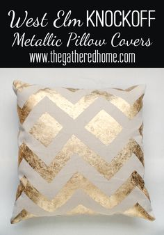 DIY West Elm Knockoff Metallic Pillow Covers – I had no idea you could gold leaf fabric! #diy #pillow